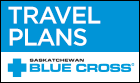 Travel Plans - Saskatchewan Blue Cross